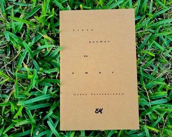 Siete poemas de amor (todos desesperados) – [Seven desperate love poems]