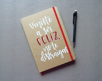 Notebook You came to be happy don't get distracted-glossy red Kraft Notebook-Notepad-A5 Notebook-phrases-notebook with message