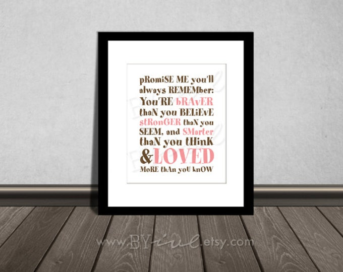 You are BRAVER than you believe, Winnie the Pooh quotes, Nursery printable. Brown and Pink color. DIY Printable.