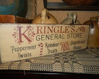 Kringle's General Store Primitive Sign