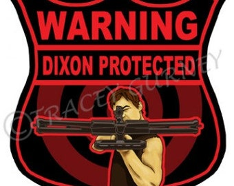 Warning Dixon Protected Sticker