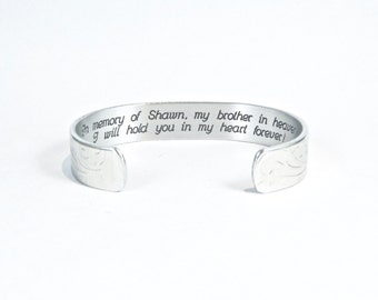 """In Memory Of / In Remembrance Of - In memory of (name), my brother in heaven I will hold you in my heart forever! - 1/2"""" message cuff"""