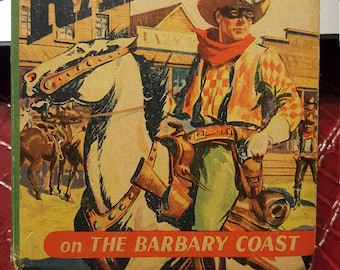 The Lone Ranger on the Barbary Coast by Fran Striker - a Better Little Book