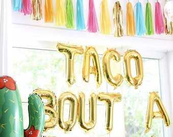 """16"""" letter balloons """"TACO BOUT A PARTY"""""""