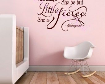 And Though She be but Little She is Fierce  EDE00117