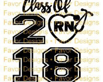 Class of 2018 RN SVG Jpeg, Digital Download, Graduation Svg, Svg Cut Files, Circuit File, Silhouette File, Svg, Svgs, Nursing, RN, Clip Art