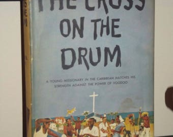 The Cross on the Drum by Hugh B. Cave 1959 Book Club Edition Hardcover