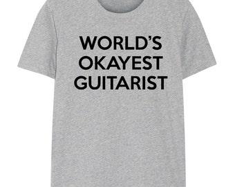 Guitarist T-Shirt, Guitar shirt, World's Okayest Guitarist, for Men & Women - 281