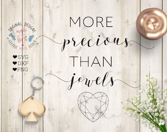 scripture svg, more precious than jewels svg, more precious svg, girl svg, proverb 3:15 svg, biblical svg, bible verse svg, iron on, cricut