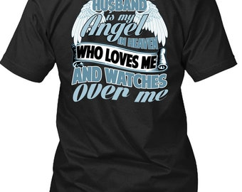 My Husband Is My Angel In Heaven T Shirt, Being A Husband T Shirt