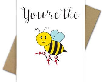 Greeting Card | Thank You | Congratulations | Valentine | Funny | You're the Bees Knees