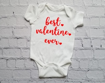 Best Valentine Ever Onesie Creeper, Shirt with Sayings ,Funny Shirts for Babies, Baby Onesie, Funny tee ,Shirts For Kids, Valentines Shirt