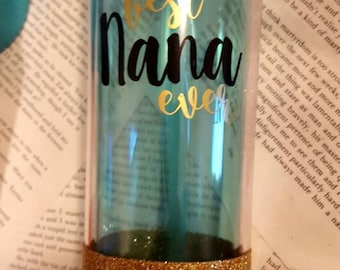 Best Nana Ever, Glitter Tumbler