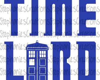 Timelord SVG // Doctor Who // Tardis // Printable