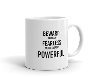 Fearless therefore POWERFUL Mug