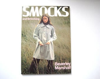 SMOCKS and Smocking, vintage Heirloom Sewing Book by Beverley Marshall, How to smock, hand embroidery craft book