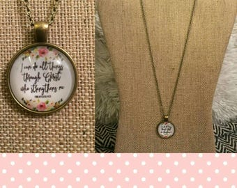 I can do all things through Christ pendant necklace