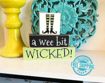 A Wee Bit Wicked- Halloween Decor, Halloween Sign, Halloween Decoration, Witch Decoration, Halloween Blocks, Halloween Home Decor