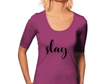 Slay T-Shirt - Workout T-Shirt - New Years Resolution - Women's T-Shirt - Motivational Gift - Gym Tee - Sporty Tee - Gift For Her