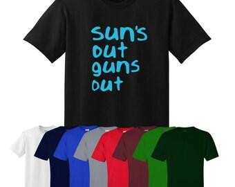 Suns Out Guns Out T-shirt Fun Gift Mens Womens UK Ships Worldwide S-XXL
