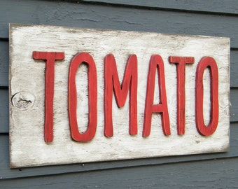 Tomato Sign Farmers Market Sign Road Side Sign Tomato Garden Sign Outdoor Sign Farmhouse Sign