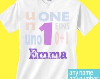 Girls 1 shirt different languages   Girls Un birthday girls 1st birthday with different languages