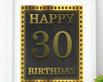 INSTANT DOWNLOAD, Happy Birthday 30 Gold birthday sign 30th birthday party Printable Gold party decor print 30th birthday decoration