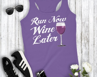Run Now Wine Later Funny Cute Women's Racerback Tank Top Fitness Gym Running Workout Top
