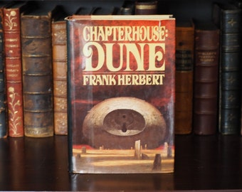 Chapterhouse: Dune Frank Herbert First Edition G. P. Putnam's Sons 1985 Hardcover w/ Dust Jacket Science Fiction Home Library Decoration