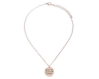 Never Let Go of your Dreams Engraved Pendant
