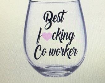 best coworker wine glass. Coworker wine glass. Colleague wine glass. Coworker gift. Best coworker. College gift.