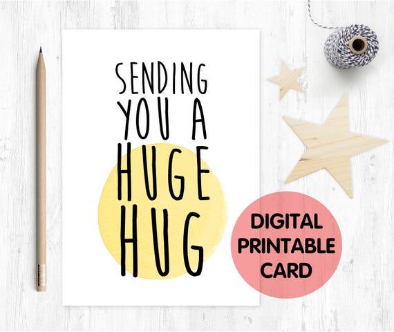PRINTABLE sympathy card, sending you a huge hug, in sympathy card, thinking of you card, thank you card, hug card, sending hugs