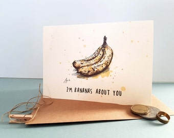 I'm Bananas About You Card - Valentines Day Card -  Greetings - Love card for Him - Valentine Card For Her - Funny Anniversary Card