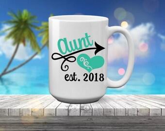 Aunt est | New Aunt | Aunt Coffee Mug | Aunt Gift | Aunt Announcement | Personalized Aunt | Birth Announcement | New Aunt Gift | Sister Gift