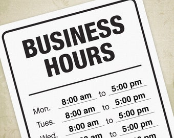 Business Hours Printable Sign PDF, Hours of Operation, Business Times Poster - Editable Custom Template, Digital File, Instant Download
