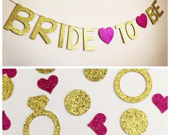 Bridal Shower Banner, Bride to Be Banner, Glitter Bride to Be Banner, Gold Bride to Be Banner, Bachelorette Party Banner, Banner + Confetti