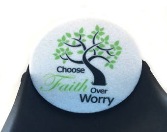 Choose Faith Over Worry Car coasters for your car's cup holder - Set of two super absorbent Car Coasters - Auto Coasters - Free Shipping