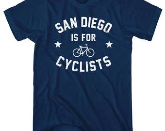 San Diego is for Cyclists T-Shirt - Men and Unisex - XS S M L XL 2x 3x 4x - Bicycle Shirt, Cycling Shirt, San Diego Shirt, Bike Shirt, Gift