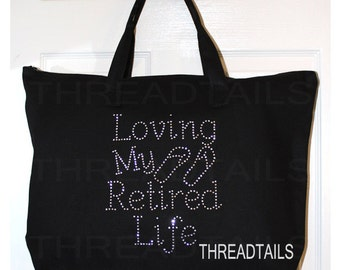 Loving My Retired Life Tote Bag | Retirement Gift Idea for Teachers, Nurses | Black Large Zip Top Carryall for Books | Weekend Vacation Tote