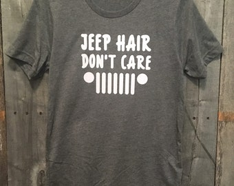 Jeep hair don't care t-shirt, jeep shirt, custom shirt, gift idea, jeep lover