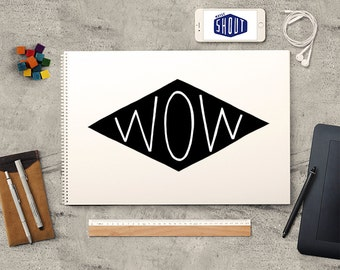 WOW, Hand Lettering, Typography, Inspirational Quote, Wow Poster, Motivational Art, Hand Drawn, Quote Illustration, Vintage Typography