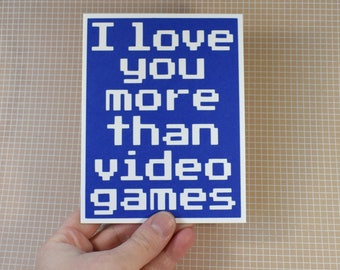 Handmade Greeting Card - Cut out Lettering - I love you more than Video Games - Blank inside - Funny Mothers / Fathers Day nerdy