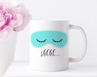 Breakfast at Tiffany's Inspired Mug, Sleeping Mask Coffee Mug, Inspirational Mugs, Girl Boss Mug