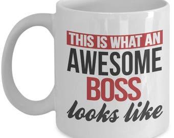 Gift for Boss. This Is What An Awesome Boss Looks Like. Funny Boss Mug. 11oz 15oz Coffee Mug.