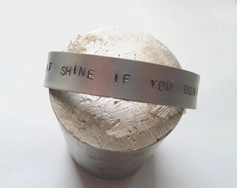 The Killers Bracelet - Handstamped Jewellery - I don't shine if you don't shine - can you read my mind? - Brandon Flowers Art