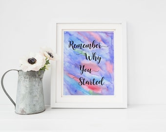 Remember why print, inspirational wall art, inspirational art, home decor wall print, typography art, positive inspiration, wall prints