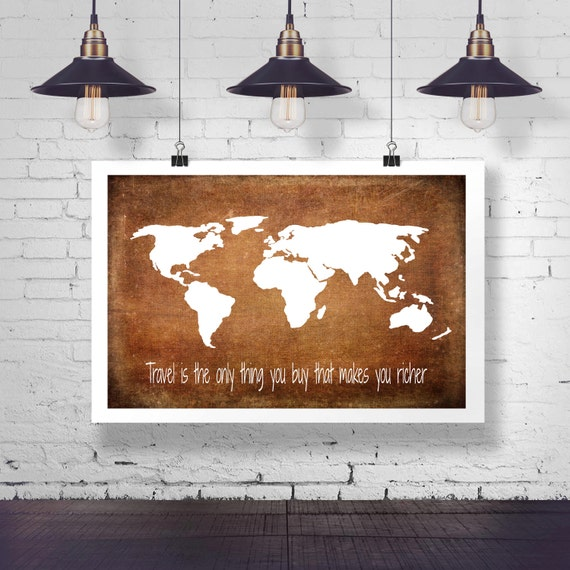 World map travel motivation quote poster travel is the only like this item gumiabroncs Image collections