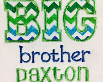 Personalized Big or Lil Brother, Sister Embroidered and Applique Shirt
