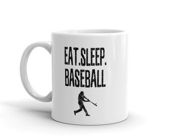 Baseball Coffee or Tea Mug, Baseball Coach Gift, Eat Sleep Baseball Mug, Baseball Mom Gift, Baseball Player Gift, Funny Baseball Mug,