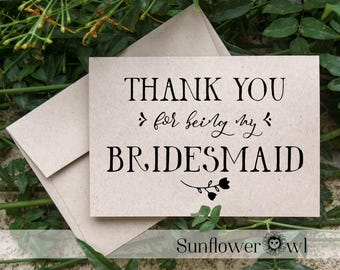 Thank you for being my Bridesmaid card wedding thank you bridesmaid proposal rustic wedding from bride Maid of Honor wedding party